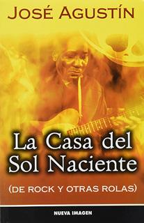 LA CASA DEL SOL NACIENTE (DE ROCK Y OTRAS ROLAS)