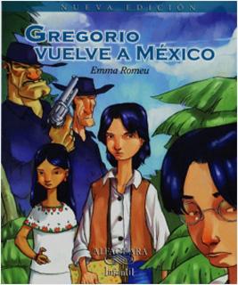 GREGORIO VUELVE A MEXICO (SERIE AZUL)