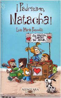 ¡PADRISIMO NATACHA! (SERIE NARANJA) (EDICION...