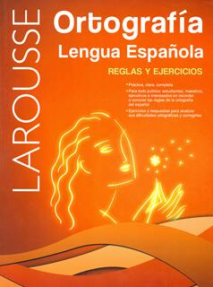 ORTOGRAFIA LENGUA ESPAÑOLA: REGLAS Y EJERCICIOS
