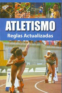 ATLETISMO: REGLAS ACTUALIZADAS