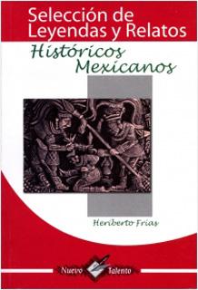 SELECCION DE LEYENDAS Y RELATOS HISTORICOS...