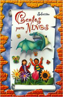 CUENTOS PARA NIÑOS (SELECCION)