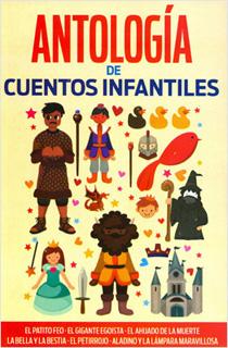 ANTOLOGIA DE CUENTOS INFANTILES