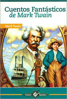 CUENTOS FANTASTICOS DE MARK TWAIN