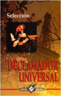 DECLAMADOR UNIVERSAL (ANTOLOGIA)