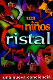 LOS NIÑOS CRISTAL: UNA NUEVA CONCIENCIA