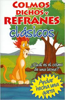 COLMOS, DICHOS Y REFRANES CLASICOS