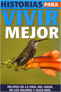 HISTORIAS PARA VIVIR MEJOR