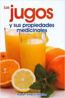 LOS JUGOS Y SUS PROPIEDADES MEDICINALES