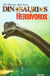 EL LIBRO DE LOS DINOSAURIOS HERBIVOROS