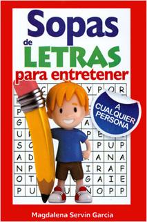 SOPAS DE LETRAS PARA ENTRETENER A CUALQUIER...