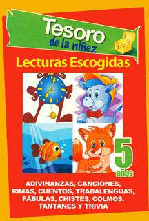 TESORO DE LA NIÑEZ 5 AÑOS: LECTURAS ESCOGIDAS