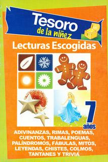 TESORO DE LA NIÑEZ 7 AÑOS: LECTURAS ESCOGIDAS