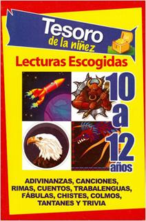 TESORO DE LA NIÑEZ 10 A 12 AÑOS: LECTURAS...