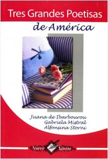 TRES GRANDES POETISAS DE AMERICA