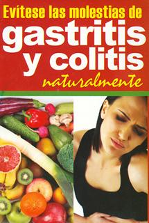 EVITESE LAS MOLESTIAS DE GASTRITIS Y COLITIS...