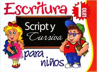 ESCRITURA SCRIPT Y CURSIVA PARA NIÑOS 1