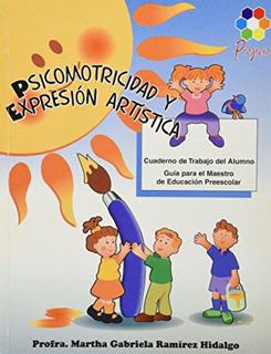 PSICOMOTRICIDAD Y EXPRESION ARTISTICA 1 PREESCOLAR