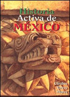 HISTORIA ACTIVA DE MEXICO