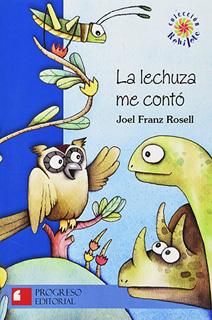 LA LECHUZA ME CONTO (SERIE AZUL)