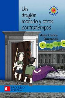 UN DRAGON MORADO Y OTROS CONTRATIEMPOS (SERIE...