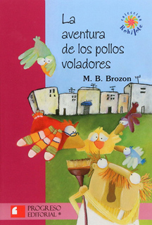 LA AVENTURA DE LOS POLLOS VOLADORES (SERIE ROJA)