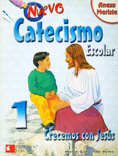 NUEVO CATECISMO ESCOLAR 1: CRECEMOS CON JESUS