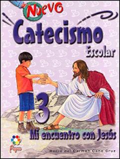 NUEVO CATECISMO ESCOLAR 3: MI ENCUENTRO CON JESUS