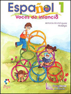 ESPAÑOL 1 VOCES DE INFANCIA NUEVA SERIE MILENIO