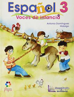 ESPAÑOL 3 VOCES DE INFANCIA NUEVA SERIE MILENIO