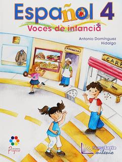 ESPAÑOL 4 VOCES DE LA INFANCIA NUEVA SERIE...