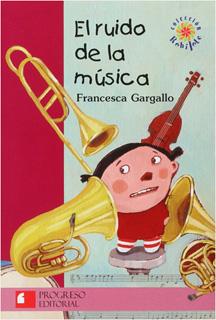 EL RUIDO DE LA MUSICA (SERIE ROJA)