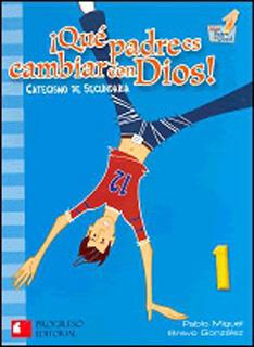 QUE PADRES CAMBIAR CON DIOS 1: CATECISMO DE...