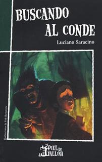 BUSCANDO AL CONDE (PIEL DE GALLINA)