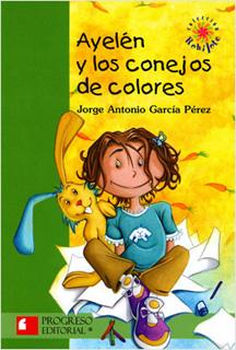 AYELEN Y LOS CONEJOS DE COLORES (SERIE VERDE)