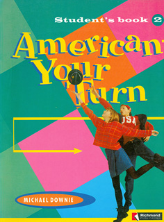 AMERICAN YOUR TURN 2 STUDENTS BOOK
