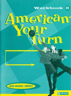 AMERICAN YOUR TURN 2 WORKBOOK