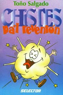 CHISTES PAL REVENTON