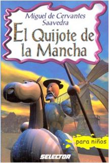EL QUIJOTE DE LA MANCHA (INFANTIL)