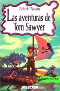 LAS AVENTURAS DE TOM SAWYER (INFANTIL)