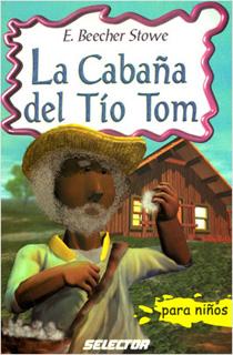 LA CABAÑA DEL TIO TOM (INFANTIL)