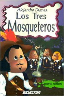 LOS TRES MOSQUETEROS (INFANTIL)