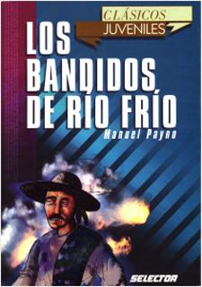 LOS BANDIDOS DE RIO FRIO (JUVENIL)