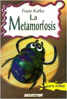 LA METAMORFOSIS (INFANTIL)
