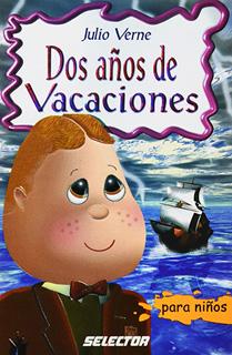 DOS AÑOS DE VACACIONES (INFANTIL)