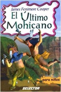 EL ULTIMO MOHICANO (INFANTIL)