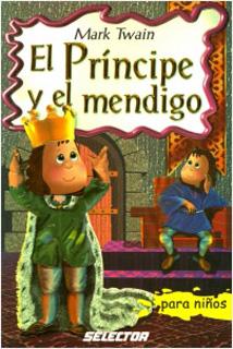 EL PRINCIPE Y EL MENDIGO (INFANTIL)