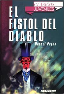 EL FISTOL DEL DIABLO (JUVENIL)