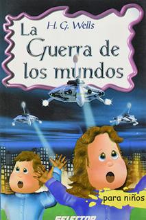 LA GUERRA DE LOS MUNDOS (INFANTIL)
